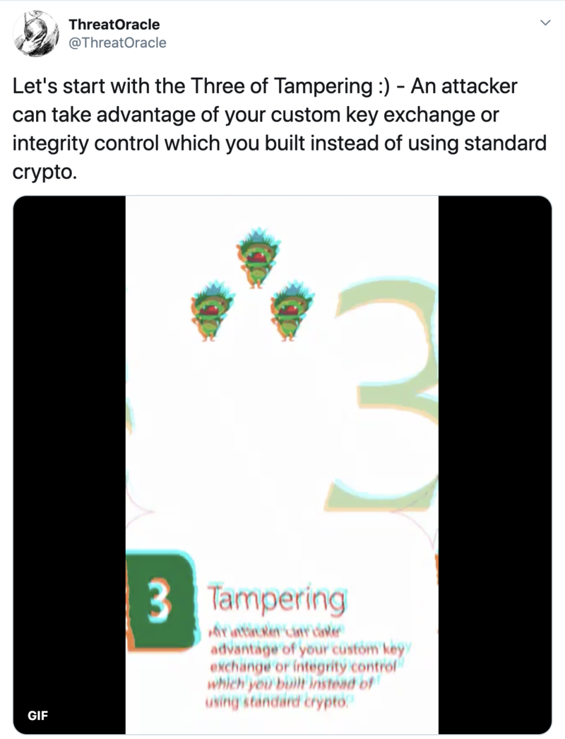 Screenshot of the ThreatOracle user account on Twitter showing a tweet with a glitched version of the card Three of Tampering: An attacker can take advantage of your custom key exchange or integrity control which you built instead of using standard crypto.